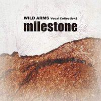 【CD】milestone~ワイルドアームズ・ヴォーカルコレクション2~ レビュー